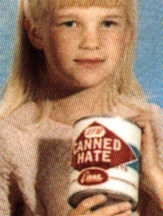 Young girl with can of hate